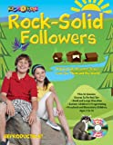 img - for Rock Solid Followers: Helping Kids Discover Jesus' Love for Them and the World (13 Week Curriculum) book / textbook / text book