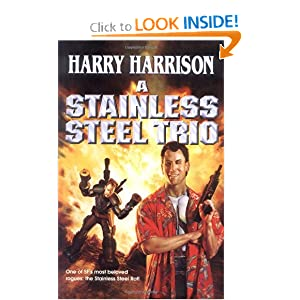 A Stainless Steel Trio (Stainless Steel Rat) by Harry Harrison