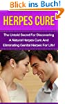 Herpes Cure: The Untold Secret For Di...