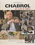 echange, troc Laurent Bourdon - Chabrol Se Met a Table