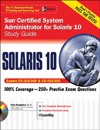 Sun Certified System Administrator For Solaris 10 Study Guide Exams Cx-310-200 And Cx-310-202 Scsa