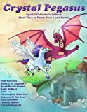 img - for Crystal Pegasus (Volume 1) book / textbook / text book