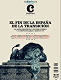 img - for El Fin de la Espa a de la Transici n (Cuadernos) (Spanish Edition) book / textbook / text book