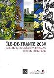 echange, troc Mireille Ferri - Ile-de-France 2030 : Ateliers de création urbaine, futurs possibles