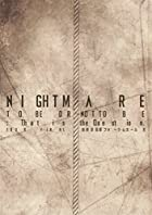 NIGHTMARE TOUR 2014 TO BE OR NOT TO BE:That is the Question. TOUR FINAL @ �����ݥե������ۡ���A (DVD+CD)(�߸ˤ��ꡣ)