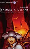 Samuel R. Delany Babel Seventeen (Babel-17) (S.F.Masterworks S.)