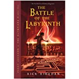 Percy Jackson and the Olympians, Book Four: The Battle of the Labyrinthby Rick Riordan