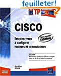 CISCO - Entra�nez-vous � configurer r...