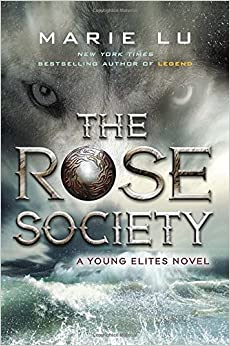 http://lectorlobo.blogspot.com/2016/02/the-rose-society-young-elites-2.html