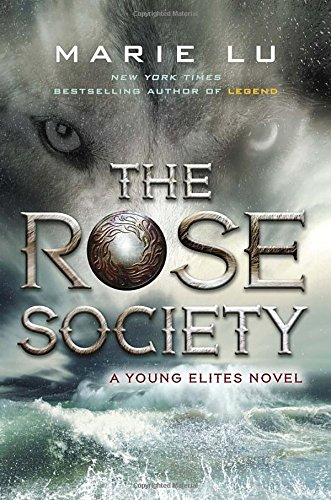 The Rose Society (Young Elites)