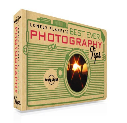 Lonely Planet's Best Ever Photography Tips (General Reference)