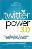 img - for Twitter Power 3.0: How to Dominate Your Market One Tweet at a Time book / textbook / text book