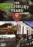 Arsenal FC History: The Highbury Years 1913-2006