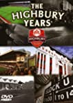 Arsenal FC: The Highbury Years