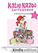 A Whirlwind Vacation: Super Special (Katie Kazoo, Switcheroo Super Special) [Edizione Kindle]