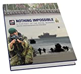 img - for Nothing Impossible: A Portrait of the Royal Marines book / textbook / text book