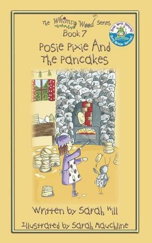 Book: Posie Pixie and the Pancakes - Book 7 in the Whimsy Wood series by Sarah Hill