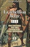 echange, troc Yannick Chauvin - Le roman de la guerre des Gaules, Tome 3 : La rébellion belge