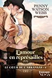 img - for L'amour en repr sailles: Le coeur de l'Arkansas - tome 1 (HQN) (French Edition) book / textbook / text book