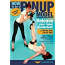 How to be a Pinup Model, with Bettina May and Go-Go Amy: Complete instruction in the makeup, hair styling and accessories required for the retro '40s/'50s pinup girl look!