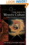 The Bible in Western Culture: The Student's Guide