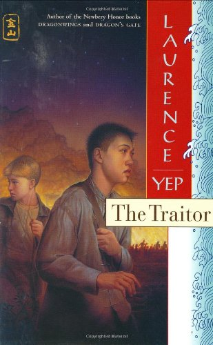 The Traitor: Golden Mountain Chronicles: 1885