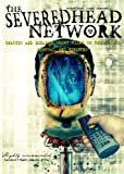 echange, troc Severed Head Network [Import USA Zone 1]