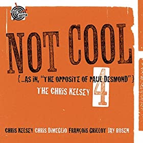 "Not Cool ( ... As In, ""The Opposite Of Paul Desmond"")"