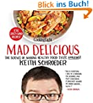 Cooking Light Mad Delicious: The Scie...
