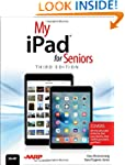 My iPad for Seniors (Covers iOS 9 for...