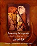 Representing the Irreparable: The Shoah, the Bible, and the Art of Samuel Bak