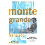 Monte Grande: What is Life? ~ Francisco Varela
