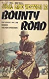 img - for Bounty Road (Jubal Cade, No 12) book / textbook / text book