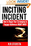Inciting Incident: How to Begin Your...