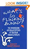 What's So Flinking Bunny: The Spoonerisms and Misadventures of Tristram Throstlethwaite