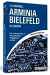 111 Gr�nde, Arminia Bielefeld zu lieb...