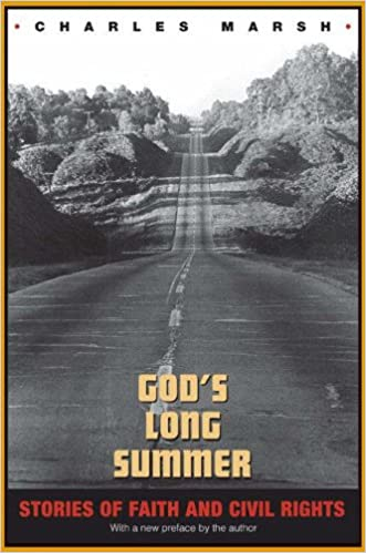 God's Long Summer: Stories of Faith and Civil Rights