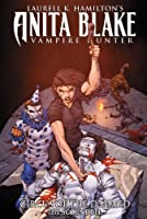 Anita Blake, Vampire Hunter: Circus of the Damned Book 3: The Scoundrel
