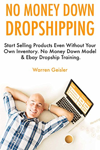 no-money-down-dropshipping-start-selling-products-even-without-your-own-inventory-no-money-down-mode