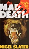 Mad Death (0586055959) by Nigel Slater