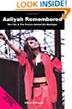 Aaliyah Remembered