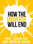 Prof. Brian Cox's How The Universe Wi...