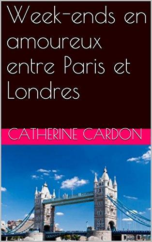 Couverture du livre Week-ends en amoureux entre Paris et Londres (Histoires d'amour et métissages t. 1)