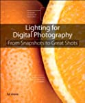 Lighting for Digital Photography: Fro...