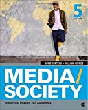 img - for Media/Society: Industries, Images, and Audiences book / textbook / text book