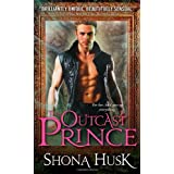 The Outcast Prince (Court of Annwyn) ~ Shona Husk