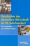 img - for Geschichte der deutschen Wirtschaft im 20. Jahrhundert. book / textbook / text book
