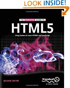 The Essential Guide to HTML5: Using Games to learn HTML5 and JavaScript (Essential Guide To...)