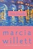 First Friends: A Novel