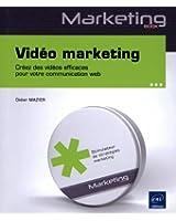 Vidéo marketing - Créez des vidéos efficaces pour votre communication web